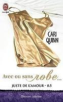 Avec ou sans robe... (Juste de l'amour, #0.5)