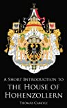 A Short Introduction to the House of Hohenzollern