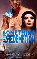 Something Like Redemption (Something Like Normal Series) (Volume 2)