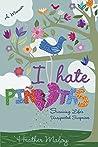 I Hate Piñatas: S...