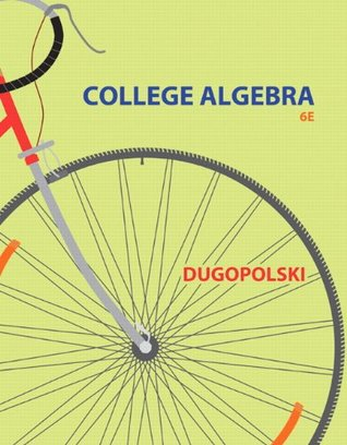 College Algebra By Mark Dugopolski