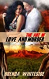 The Art of Love and Murder (Love and Murder #1)