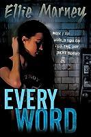 Every Word (Every, #2)