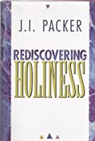 Rediscovering Holiness