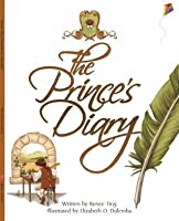 The Prince's Diary: Children's Book, Picture Book, Bedtime Stories