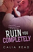 Ruin You Completely (Sloan Brothers Book 3)