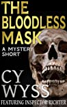 The Bloodless Mask