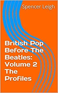 British Pop Before The Beatles: Volume 2 The Profiles