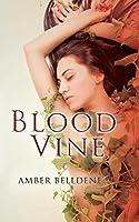 Blood Vine (The Blood Vine Series)