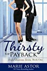 Thirsty for Payback (Sinful Business, #1)