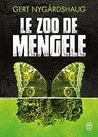 Le zoo de Mengele (GRANDS FORMATS)