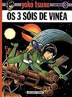 Os 3 Sóis de Vinéa (Yoko Tsuno, #3)