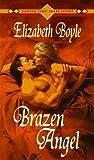 Brazen Angel (Brazen, #1)