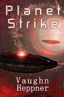 Planet Strike (Extinction Wars, #2)
