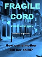 Fragile Cord (DS Coupland, #1)