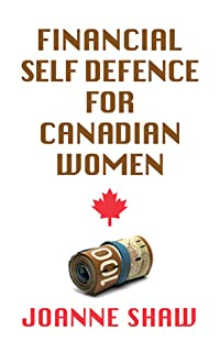 Financial Self Defence for Canadian Women
