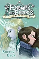 Of Enemies and Endings (The Ever Afters, #4).