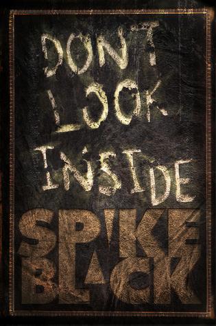 Don't Look Inside by Spike Black
