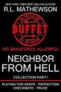 Neighbor from Hell Collection Part I