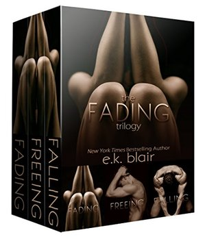 E.K. Blair  Fading Series [Books 1-3]