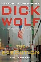 The Execution: A Jeremy Fisk Novel (Jeremy Fisk Novels Book 2)