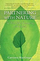 Partnering with Nature: The Wild Path to Reconnecting with the Earth