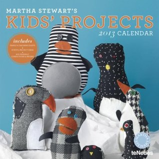 Martha Stewart's Kid's Projects Wall Calendar