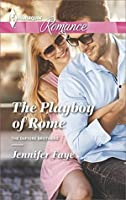 The Playboy of Rome (The DeFiore Brothers #1)