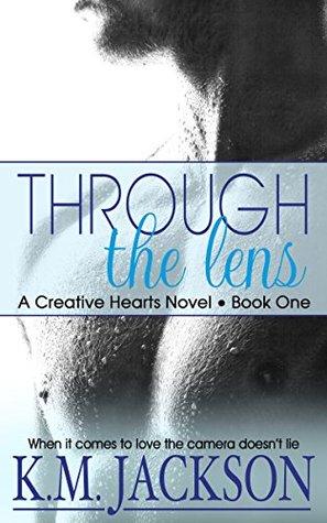 Through The Lens (Creative Hearts #1)