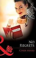 No Regrets (Mills & Boon Blaze) (Mills and Boon Blaze)