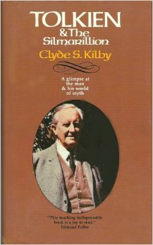 Tolkien & the Silmarillion by Clyde S. Kilby