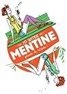 Mentine : Privée de réseau ! (Mentine, #1)