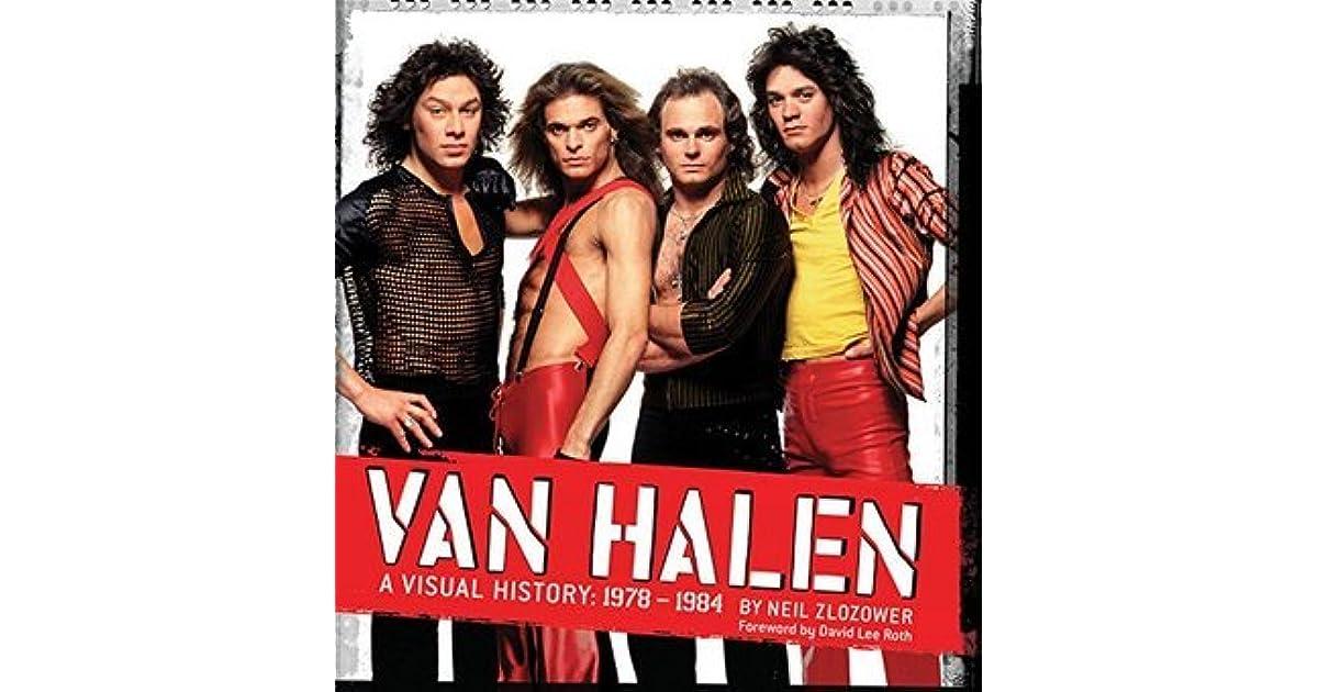 Van Halen A Visual History 1978 1984 By Neil Zlozower