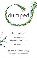Dumped: Women Unfriending Women