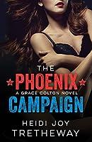 The Phoenix Campaign (Grace Colton, #2)