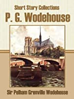 Short Story Collections of P. G. Wodehouse