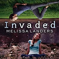 Invaded (Alienated, #2)