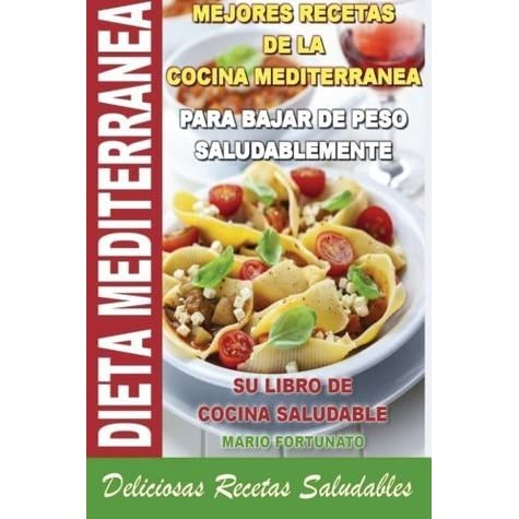 Como perder peso con dieta mediterranea recetas
