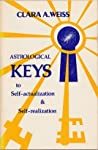 Astrological Keys To Self Realization And Self Actualization