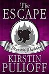 The Escape of Princess Madeline  (Princess Madeline #1)