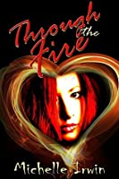 Through the Fire (Daughter of Fire #1)