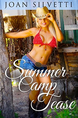 Summer Camp Tease Joan Silvetti