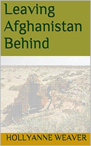 Leaving Afghanistan Behind