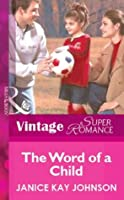 The Word of a Child (Mills & Boon Vintage Superromance)