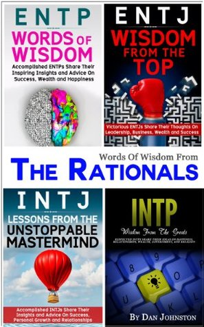 The Rationals: Learn To Thrive As, And With, The INTJ, ENTJ