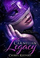 The Carnelian Legacy (Carnelian, #1)