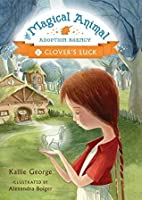 Clover's Luck (The Magical Animal Adoption Agency, #1)