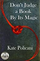 Don't Judge a Book By Its Magic (The Convergence 1)