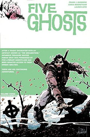 Five Ghosts, Volume Three: Monsters and Men