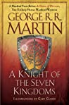 Book cover for A Knight of the Seven Kingdoms (The Tales of Dunk and Egg, #1-3)